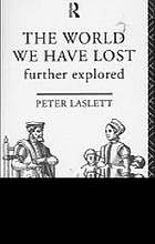 The world we have lost : further explored