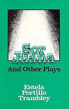 Sor Juana and other plays