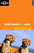 Watching wildlife : East Africa