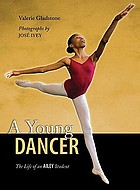 A young dancer : the life of an Ailey student