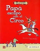 Papá escapó con el circo