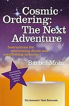 Cosmic ordering : the next adventure