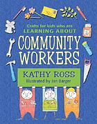 Crafts for kids who are learning about community workers