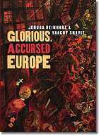 Glorious, accursed Europe : an essay on Jewish ambivalence