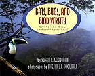 Bats, bugs, and biodiversity : adventures in the Amazonian rain forest