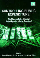 Controlling public expenditure : the changing roles of central budget agencies-better guardians?