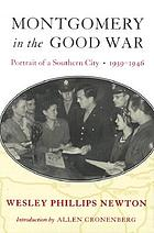 Montgomery in the Good War; Portrait of a Southern City