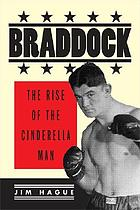 Braddock : the rise of the Cinderella Man