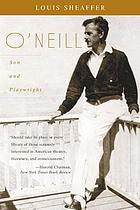 O'Neill, son and playwrightO'Neill