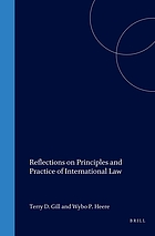 Reflections on principles and practice of international law : essays in honour of Leo J. Bouchez
