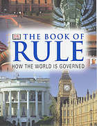 The book of rule : how the world is governed