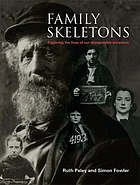 Family skeletons : exploring the lives of our disreputable ancestors