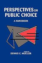 Perspectives on public choice : a handbook