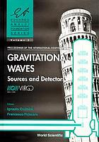 Proceedings of the International Conference on Gravitational Waves : sources and detectors : Cascina (Pisa), Italy 19-23 March 1996