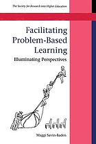 Facilitating problem-based learning illuminating perspectives