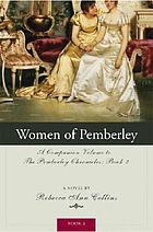 The women of Pemberley : a companion volume to Jane Austen's Pride and prejudice