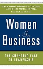 Women in business : the changing face of leadership