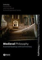 Medieval philosophy : essential readings with commentary