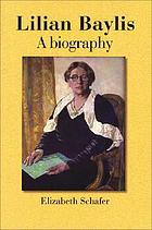 Lilian Baylis : a biography