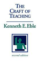 The craft of teaching : a guide to mastering the professor's art