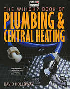 The Which? book of plumbing & central heating