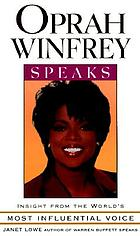 Oprah Winfrey speaks : insight from the world's most influential voice