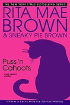 Puss 'n cahoots : a Mrs. Murphy mystery