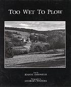 Too wet to plow : the family farm in transition