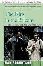 The girls in the balcony : women, men, and the New York Times