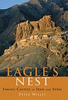 Eagle's nest : Ismaili castles in Iran and Syria