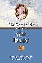15 days of prayer with Saint Bernard