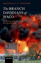 The Branch Davidians of Waco : the history and beliefs of an apocalyptic sect