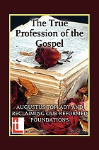 The true profession of the Gospel