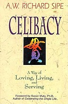 Celibacy : a way of loving, living, and serving