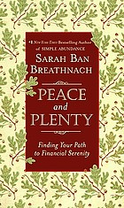 Peace and plenty : finding your path to financial serenity