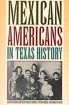 Mexican Americans in Texas history : selected essays