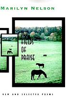 The fields of praise new and selected poems