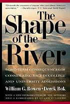 The shape of the river : long-term consequences of considering race in college and university admissions