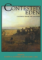Contested Eden California before the Gold Rush