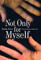 Not only for myself : identity, politics, and the law