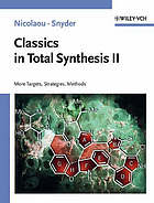 Classics in total synthesis II : more targets, strategies, methods