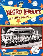 Negro leagues : all-Black baseball by Emily Brooks