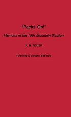Packs on! memoirs of the 10th Mountain Division