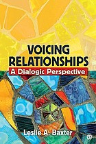 Voicing relationships : a dialogic perspective