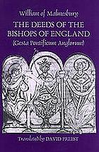 The deeds of the bishops of England (Gesta Pontificum Anglorum)