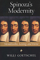 Spinoza's modernity Mendelssohn, Lessing, and Heine