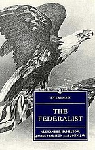 The federalist or the new constitution