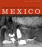 Avant-garde art & artists in Mexico : Anita Brenner's journals of the roaring twenties