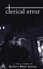 Clerical error : a true story