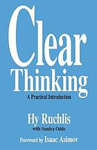 Clear thinking : a practical introduction